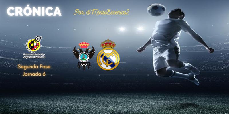 CRÓNICA | Herederos de una tradición (y II): Talavera de la Reina 2 – 4 Real Madrid Castilla