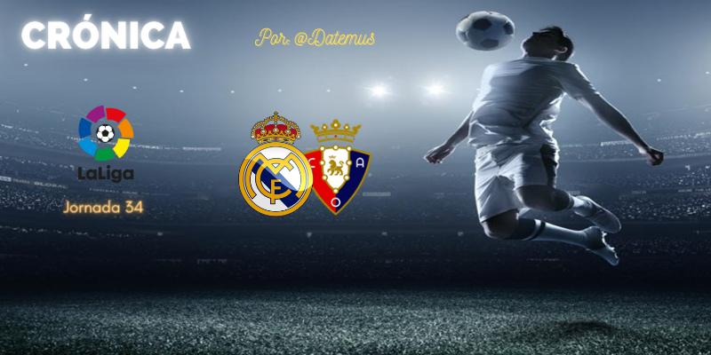 CRÓNICA   Militao y el Castilla: Real Madrid 2 – 0 Osasuna