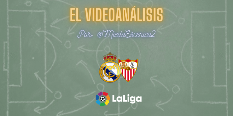 EL VÍDEOANÁLISIS   Real Madrid vs Sevilla   LaLiga   Jornada 35