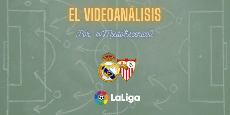 EL VÍDEOANÁLISIS | Real Madrid vs Sevilla | LaLiga | Jornada 35