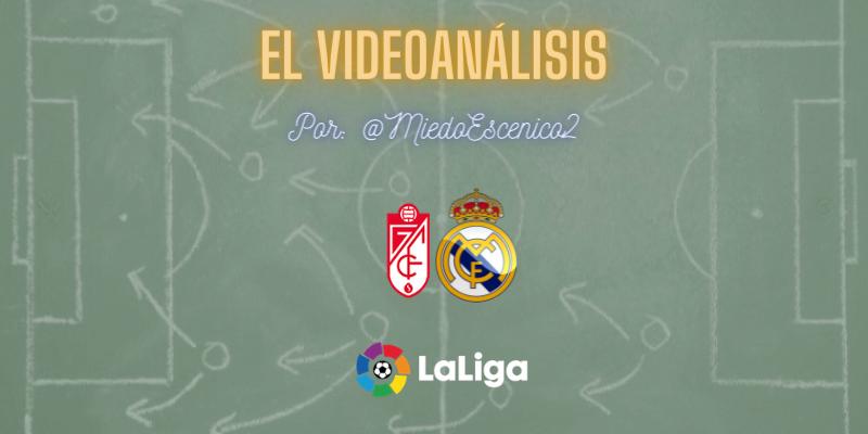 EL VÍDEOANÁLISIS | Granada vs Real Madrid | LaLiga | Jornada 36