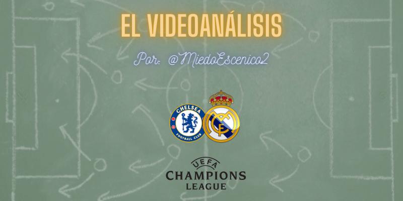 EL VÍDEOANÁLISIS | Chelsea vs Real Madrid | Uefa Champions League | Semifinal | Vuelta