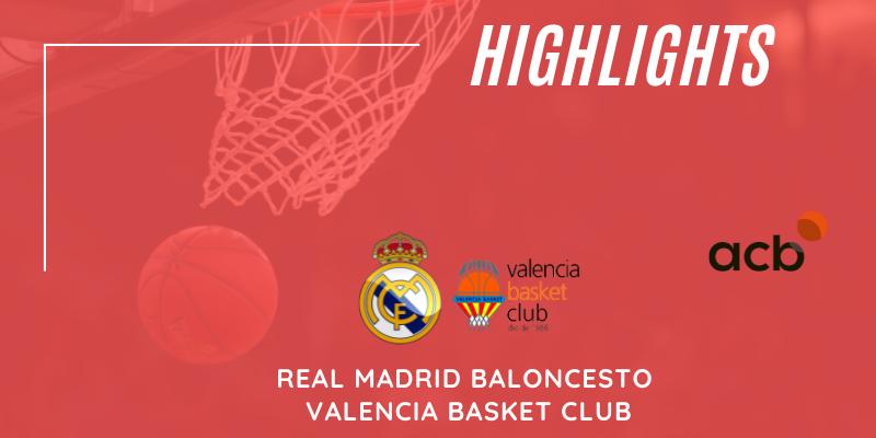 VÍDEO   Highlights   Real Madrid Baloncesto vs Valencia Basket Club   Liga Endesa   Jornada 36
