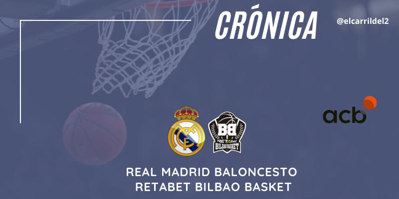 CRÓNICA | ¡Que devuelvan media entrada!: Real Madrid Baloncesto 70 – 59 Retabet Bilbao Basket