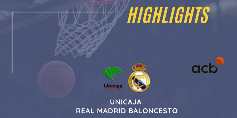 VÍDEO   Highlights   Unicaja vs Real Madrid Baloncesto   Liga Endesa   Jornada 38