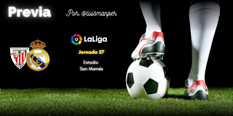 PREVIA   Athletic Club Bilbao vs Real Madrid: Seguir remando