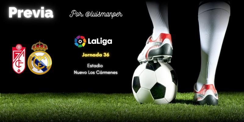 PREVIA | Granada vs Real Madrid: Ultimos cartuchos