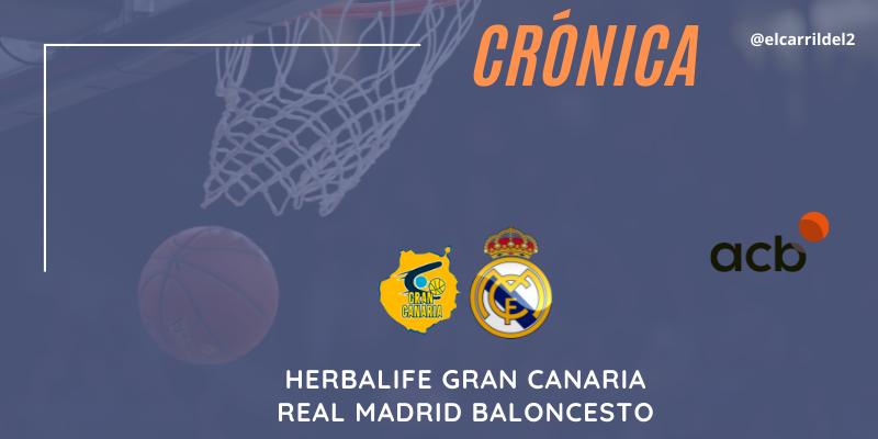 CRÓNICA | A semifinales: Herbalife Gran Canaria 75 – 81 Real Madrid Baloncesto