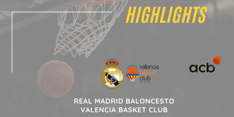 VÍDEO | Highlights | Real Madrid Baloncesto vs Valencia Basket Club | Liga Endesa | Semifinal | Partido 3