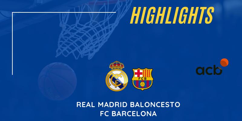 VÍDEO   Highlights   Real Madrid vs FC Barcelona   Liga Endesa   Final   Partido 1