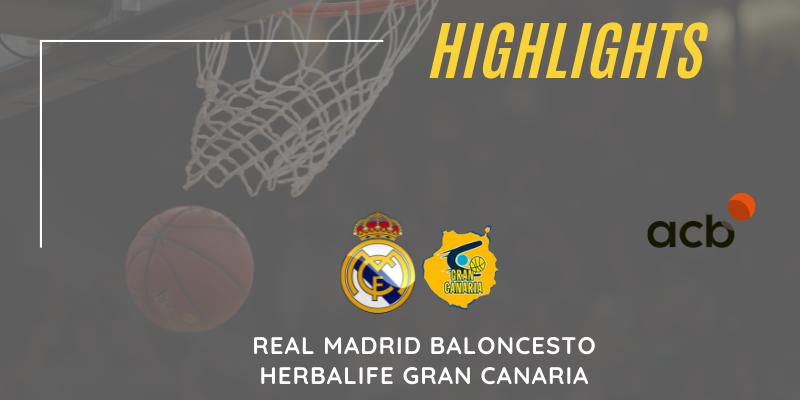 VÍDEO   Highlights   Real Madrid Baloncesto – Herbalife Gran Canaria   Liga Endesa   Cuartos de final   1er partido