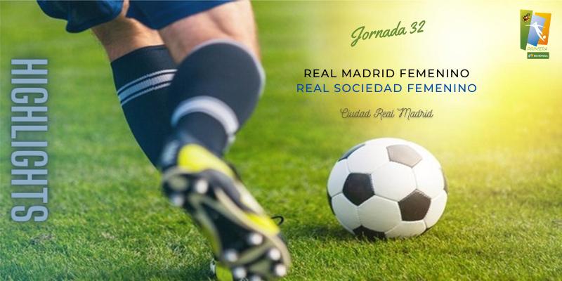 VÍDEO   Highlights   Real Madrid Femenino vs Real Sociedad Femenino   Primera Iberdrola   Jornada 32