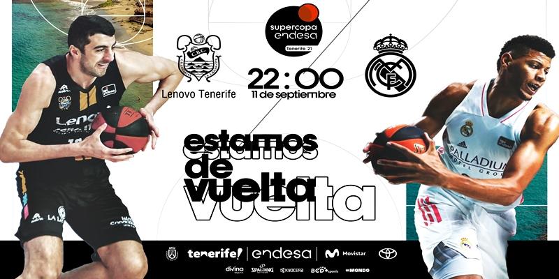 NOTICIAS   El Real Madrid disputara ante el Lenovo Tenerife las semifinales de la Supercopa Endesa