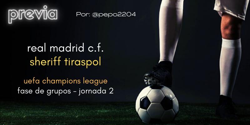 PREVIA   Real Madrid vs Sheriff Tiraspol: El Sheriff que viene del este
