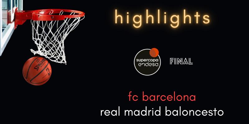 VÍDEO   Highlights   FC Barcelona vs Real Madrid   Supercopa   Final
