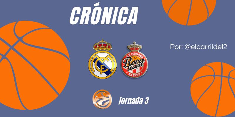 CRÓNICA   ¿Cuánto dura un partido?: Real Madrid Baloncesto 94 – 86 A.S. Monaco Basket