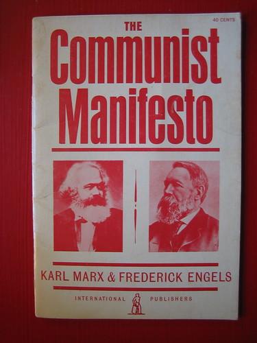 The Communist Manifesto, by Karl Marx and Friedrich Engels