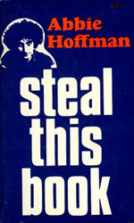 Steal This Book, by Abbie Hoffman