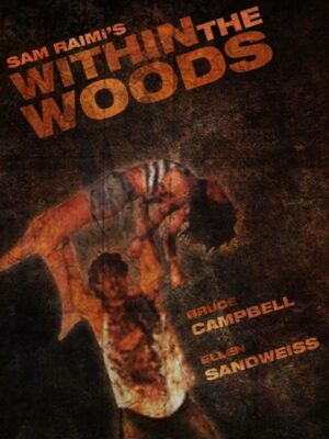 Bruce Campbell Within The Woods