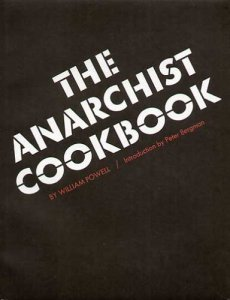 The Anarchist Cookbook, by William Powell