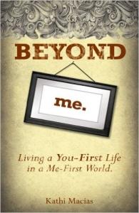 Beyond Me by Kathi Macias