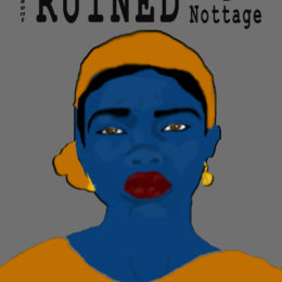 COME SEE 'RUINED'