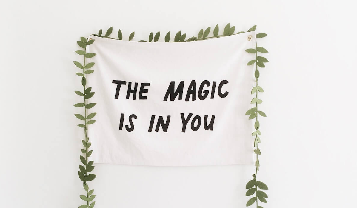 Magic is in you