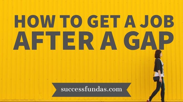 Get a job after a gap