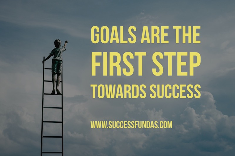 Goals are the First Step towards Success