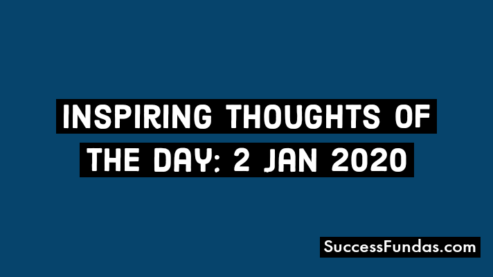 Inspiring thoughts for 2-January