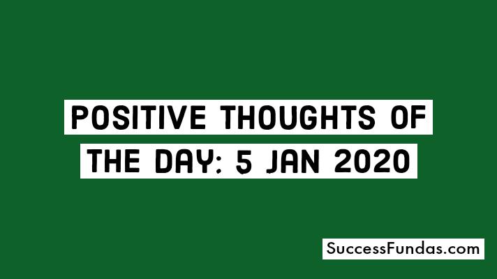 inspiring thoughts 5 jan