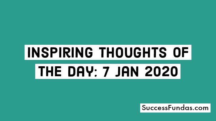inspiring thoughts 7 Jan