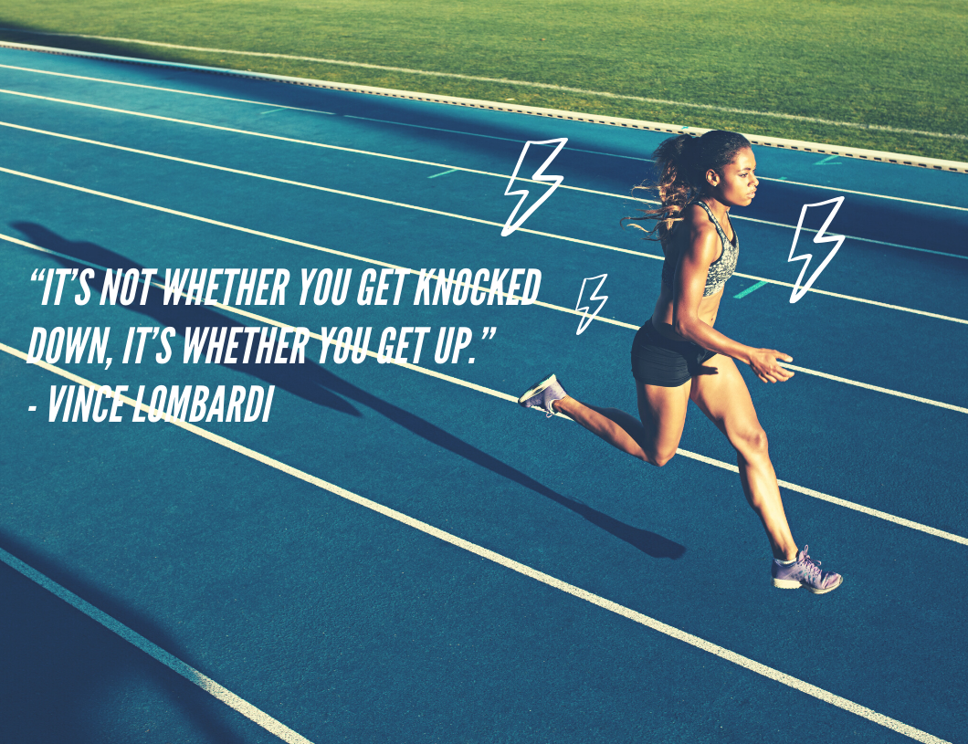 """It's Not Whether You Get Knocked Down, It's Whether You Get Up."" - Motivational quote by Vince Lombardi"