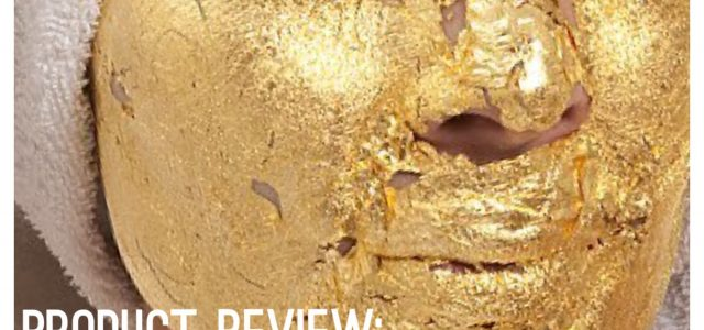 PRODUCT REVIEW: 24-Carat Gold Masque