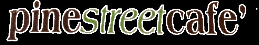 Pine Street Cafe