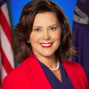 The Honorable Gretchen Whitmer - Governor, State of Michigan