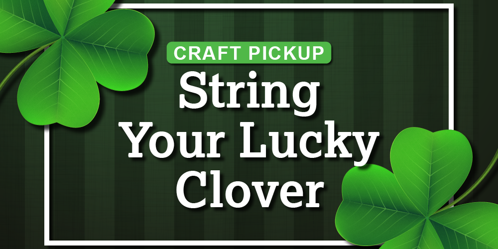 Craft: String Your Lucky Clover @ Mangum-Howell Center | Houston | Texas | United States
