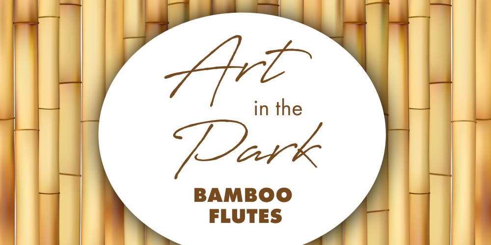 Art In The Park: Bamboo Flutes @ Dennis Johnston Park | Spring | Texas | United States