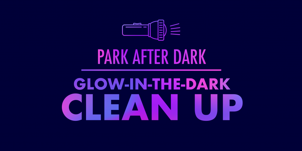 Park After Dark: Glow-In-The-Dark Clean Up @ Pundt Park | Spring | Texas | United States