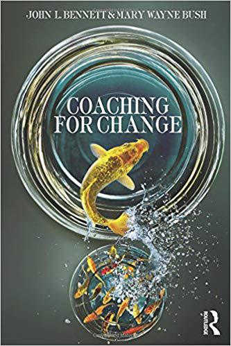 Coaching for Change, John L. Bennett and Mary Wayne Bush