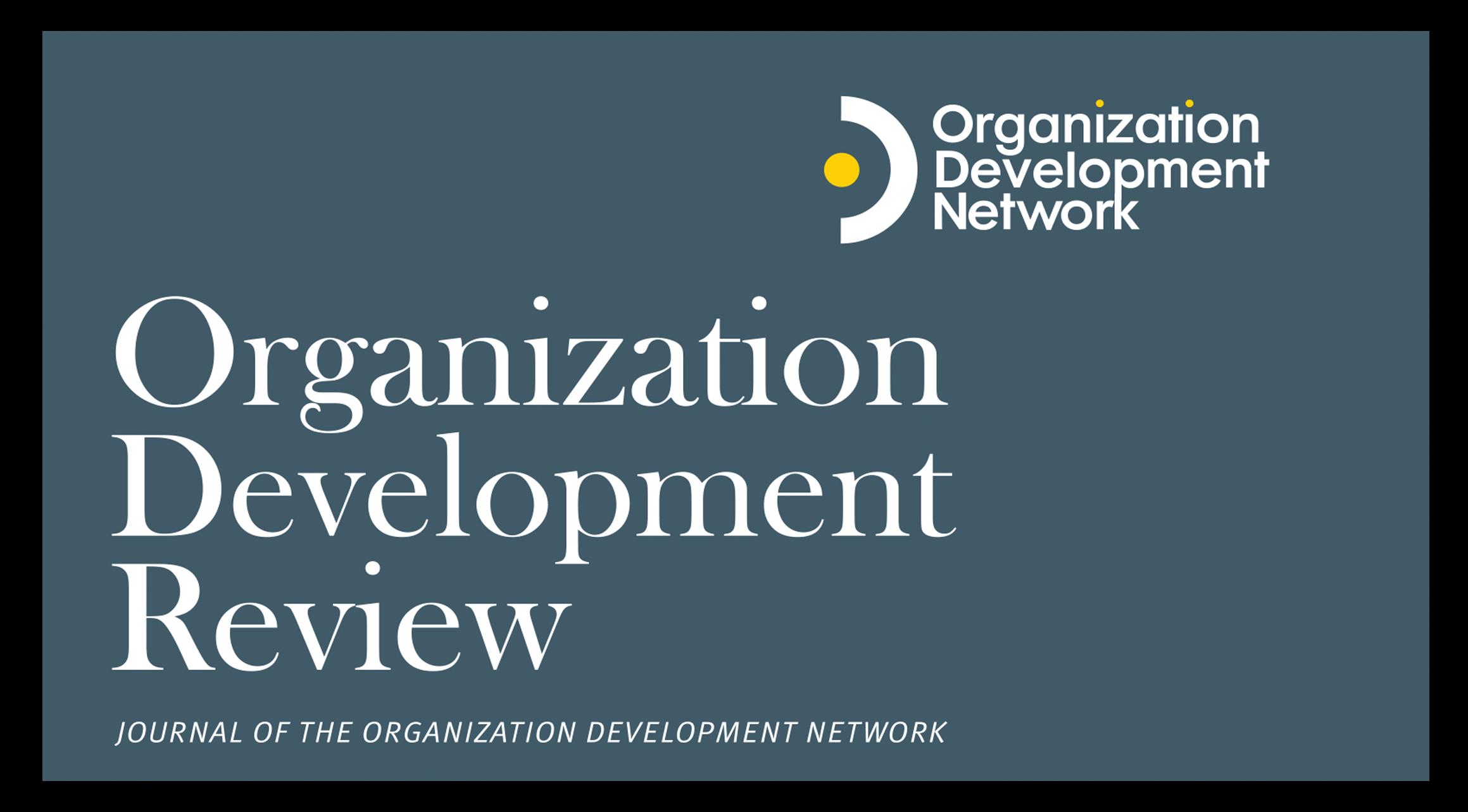 Organization Development Review, Summer 2021
