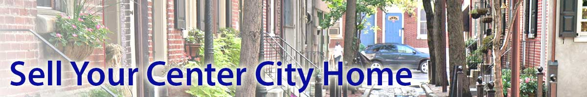 Sell My Center City Home