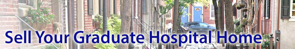 Sell My Graduate Hospital Home