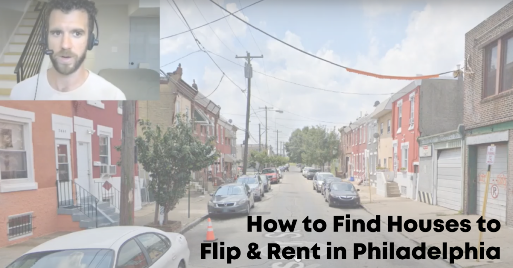 How to Find Houses to Flip & Rent in Philadelphia