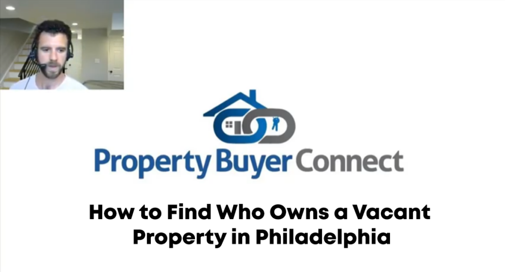 How to Find Who Owns a Vacant Property in Philadelphia