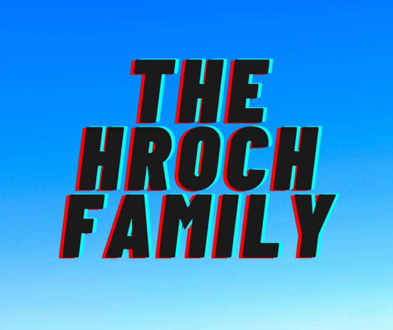 THE HROCH FAMILY