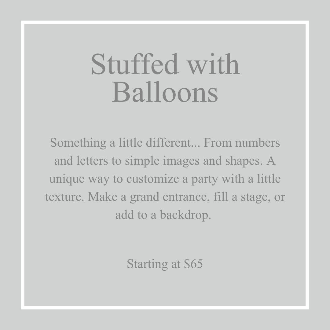 Stuffed with Balloons