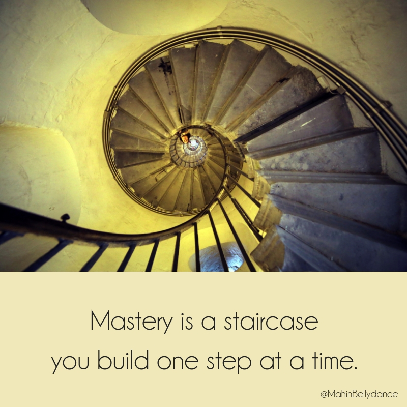 Build Your Staircase: What Learning Riq Reminded Me About Belly Dance