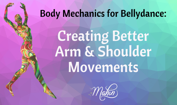 Tip For Better Bellydance Shoulders & Arms