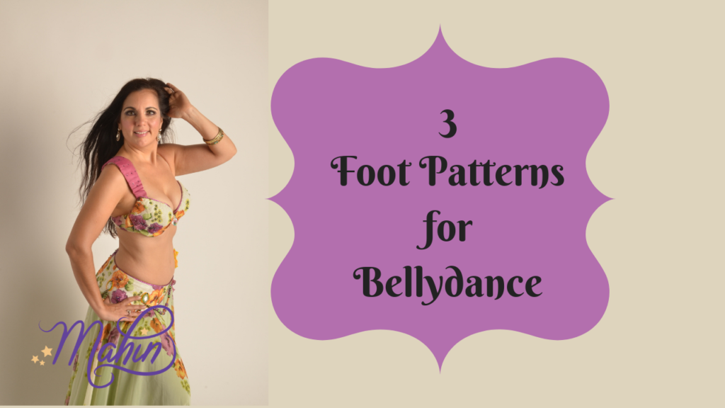 3 Foot Patterns for Belly Dance